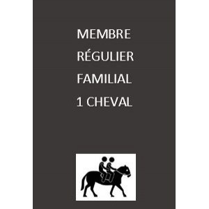 Adhésion régulière familiale 1 cheval